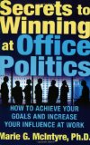 Office Politics – 9 Secrets to Increasing Your Influence at Work