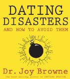 7 Ways to Avoid Dating Disasters