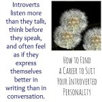 How to Find a Career to Suit Your Introverted Personality