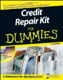 The Credit Repair Kit for Dummies