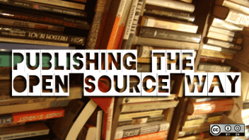 Self-Publish or Find a Publisher? 6 Benefits of Self-Publishing