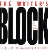 Overcoming Writers Block How to Start Writing, Keep Writing