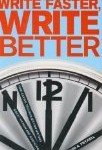 How to Write Faster – 7 Ways to Write More, and Write Better!