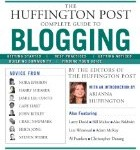 The Huffington Post's Blogging Tips – How to Blog Better
